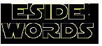ESIDE-WORDS